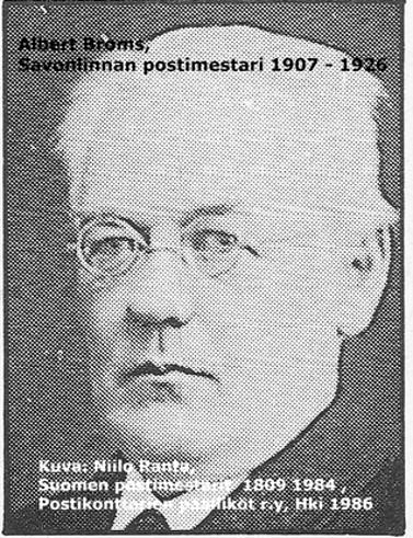 Mustavalkovalokuva vuosina 1907–1926 Savonlinnassa toimineesta postimestari Albert Bromsista.