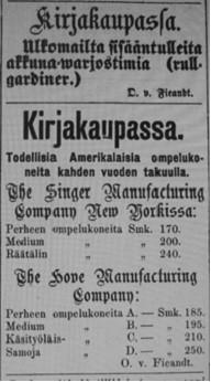Otto von Fieandtin kirjakaupan lehti-ilmoitus toukokuulta 1876, jolloin myytävänä oli niin ulkomailta sisääntulleita akkunavarjostimia kuin myös todellisia amerikkalaisia ompelukoneita kahden vuoden takuulla.
