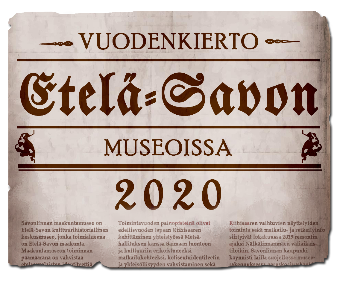 Vanhahtavalla kirjasimella tehty kolmipalstainen sanomalehden sivu, jossa vuodenkierto-teksti ja Savonlinnan maakuntamuseon toimintakertomuksen tekstiä.